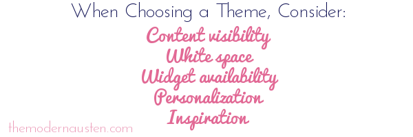 things to consider when choosing a theme
