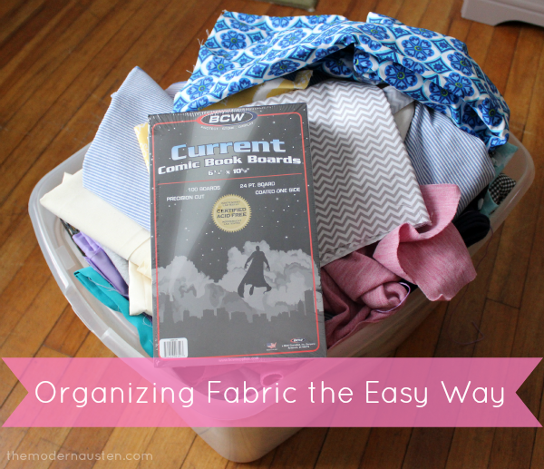 Organizing Fabric the Easy Way 1