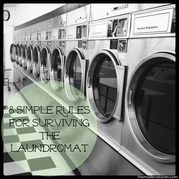 8 Simple Rules for Surviving the Laundromat
