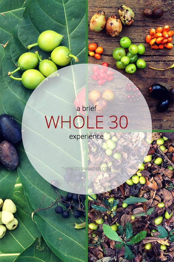 A-Brief-Whole-30-Experience, eating-clean, healthy-eating, Whole-30, quitting-Whole 30, diet
