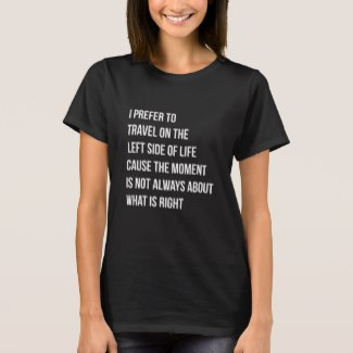 WOMEN'S LEFT SIDE OF LIFE T-SHIRT (BLACK)     BUY NOW