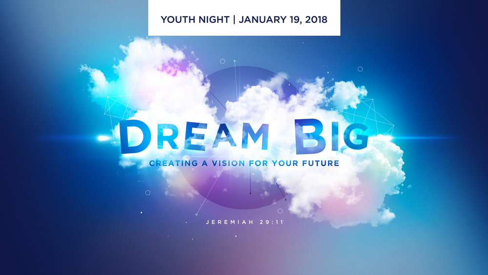 YouthNightJanuary2018_DreamBig.jpg