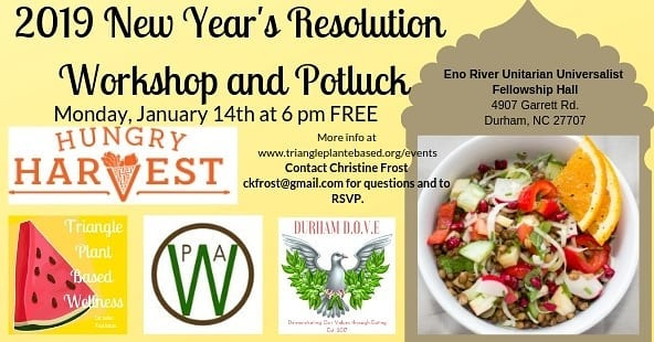 Happy New Year 😀🎉🎉 Please join Dr.  Jon Sheline and my self for this free resolution Workshop and *vegan* Potluck. RSVP not required but recommended. If you have #2019 goals and need support💪We are here to make it happen. DM me to reserve your spot! 🚩#goals #newyearsresolution #durham #potluck  #govegan
