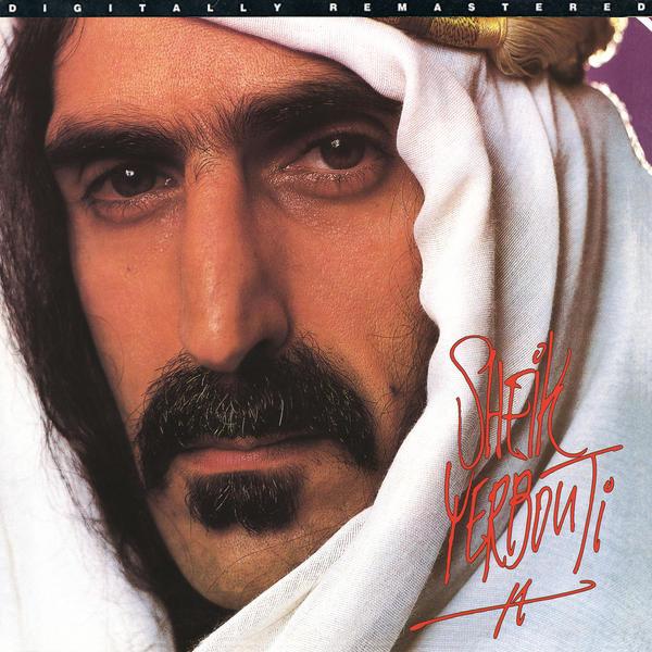 Frank Zappa. Sheik Yerbouti.