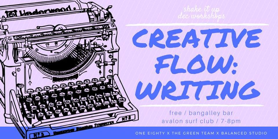 Monday 18th Dec, 2017  As part of the SHAKE IT UP december workshop collaboration between One Eighty x The Green Team x Balanced Studio join three writing graduates for an evening of words!All levels of writers are a welcome! the evening will consist of storytelling, creative writing play and experimental workshopping. genres explore will be primarily poetry, creative non-fiction, journalling & short-fiction. exercises will be short & fun!