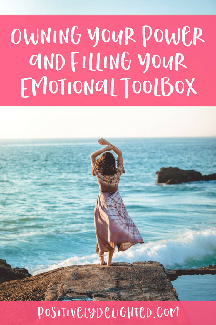 Owning Your Power and Filling Your Emotional Toolbox.jpg