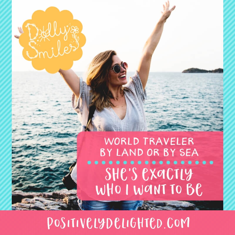 Who is the most adventurous person you know? The person who is always off on some new exciting expedition and posting epic photos. Tag them below and show them some love :)  Click below to learn more about The Dolly Smiles Project:  https://www.positivelydelighted.com/dollysmiles