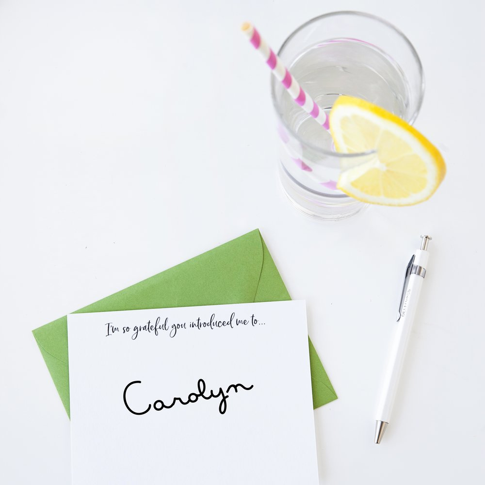 about the maker - My name is Carolyn. I am a former English teacher turned writer and note-sending enthusiast. I believe hand-written words spread joy and make the world a brighter place.  The inspiration for these notes came when my oldest child was starting kindergarten.  Read the full story →
