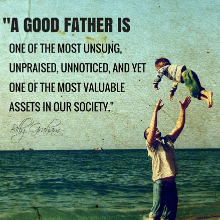 a-good-father-is-one-of-the-most-unsung-unpraised-6255037.png