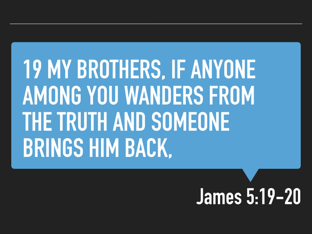 James 5.19-20 SLIDES.014.jpeg