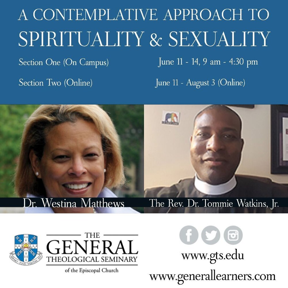 A Contemplative Approach to Sexuality & Spirituality   June 11 - 14 (on campus)   OR    June 11 - August 3 (online)