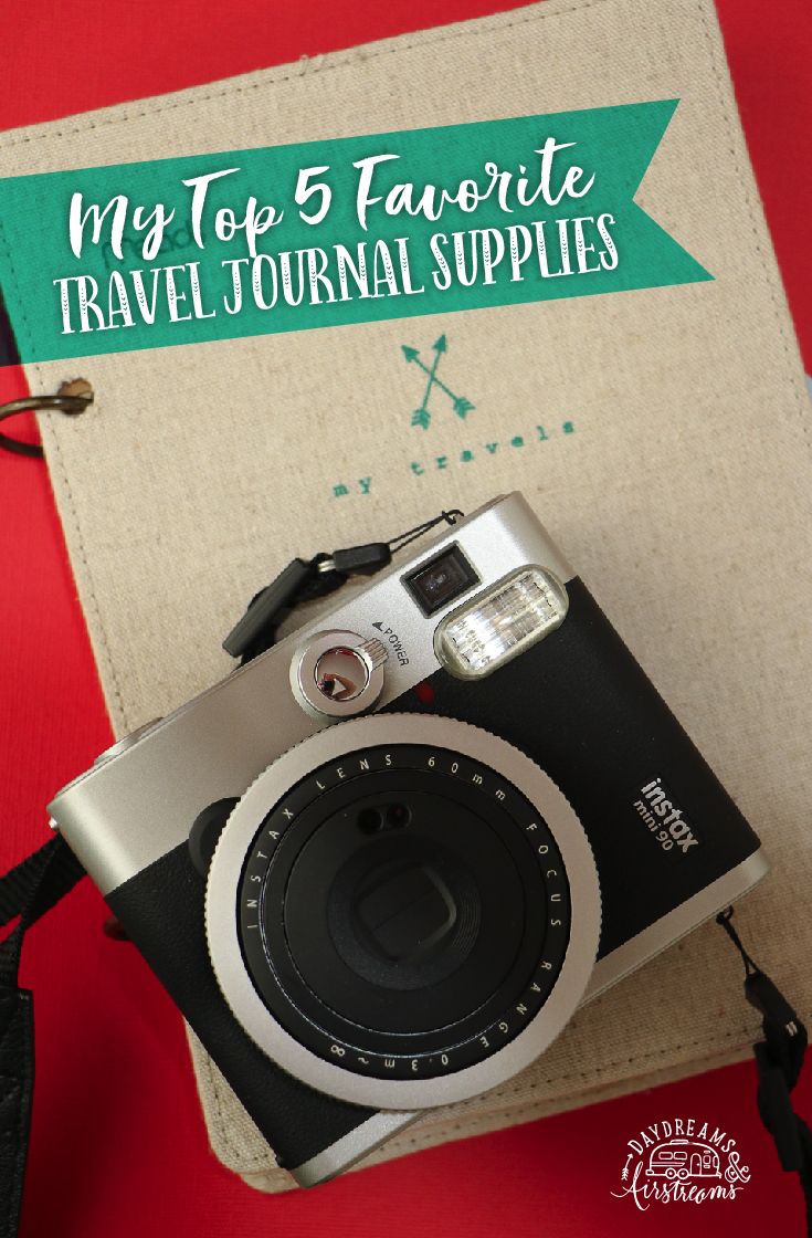 My Top 5 Favorite Travel Journal Supplies
