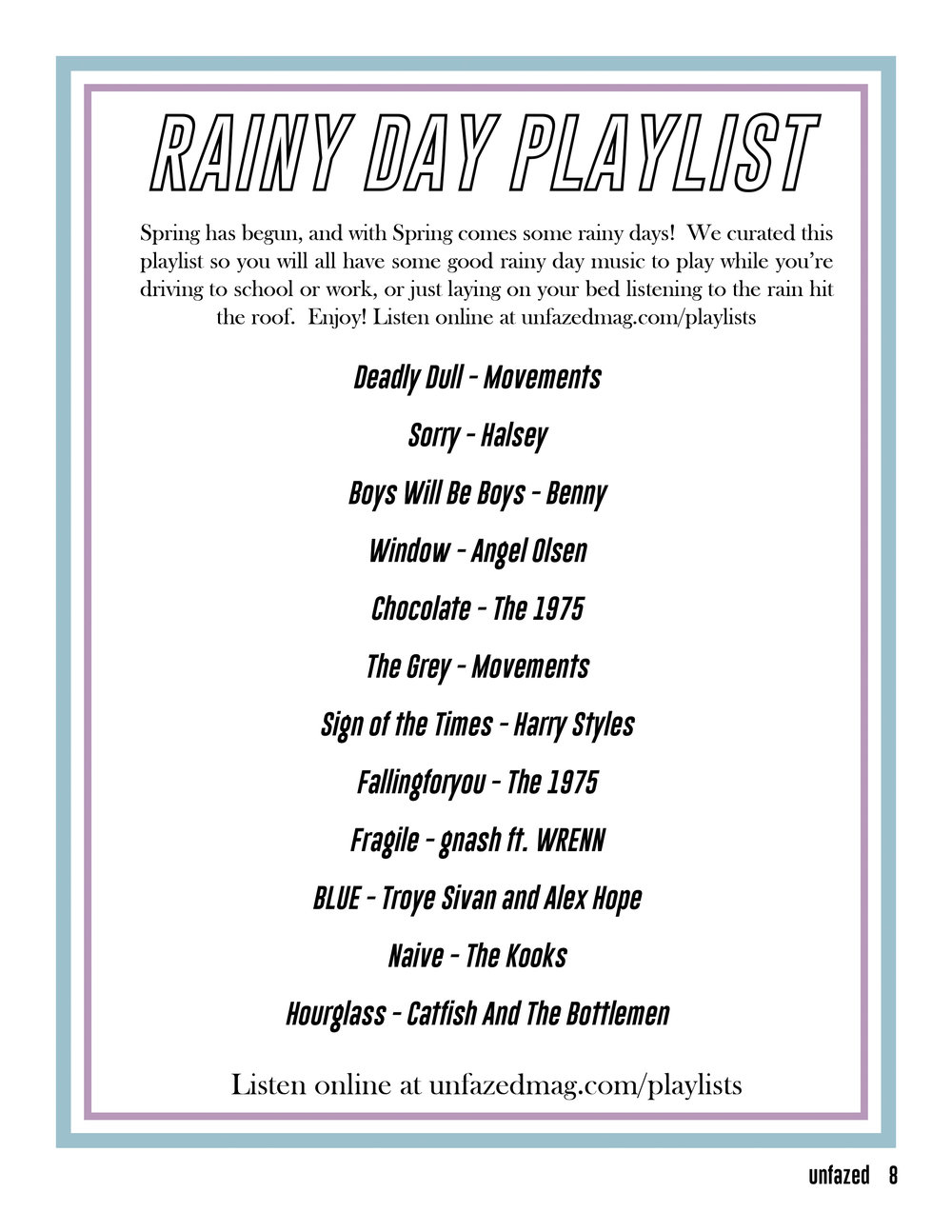 Rainy Day Playlist - From our Spring 2018 issue (read here)