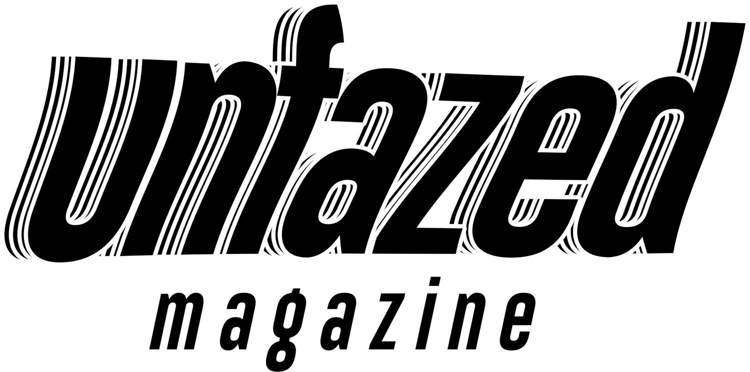 Unfazed Magazine