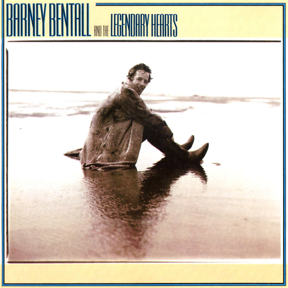 Barney Bentall and the Legendary Hearts (s/t)