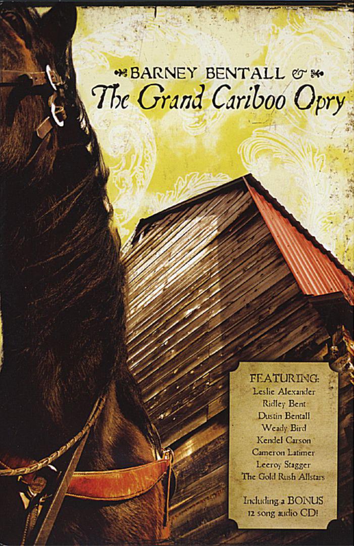 Barney Bentall & The Grand Cariboo Opry