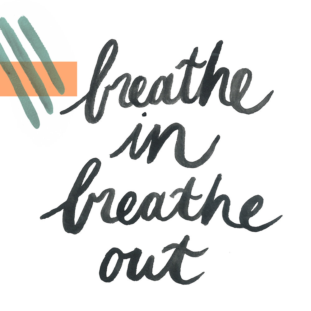 9 breathe in breathe out.jpg