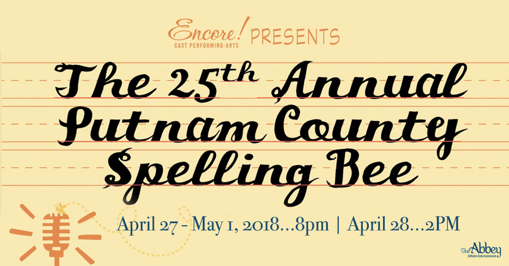The 25th Annual Putnam County Spelling Bee - Josh was a Conductor/Pianist for the Encore Performing Arts' production of Spelling Bee. The Abbey is a beautiful venue perfectly suited for this musical.