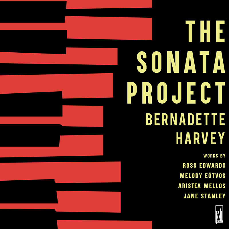 The Sonata Project - Bernadette Harvey - Piano