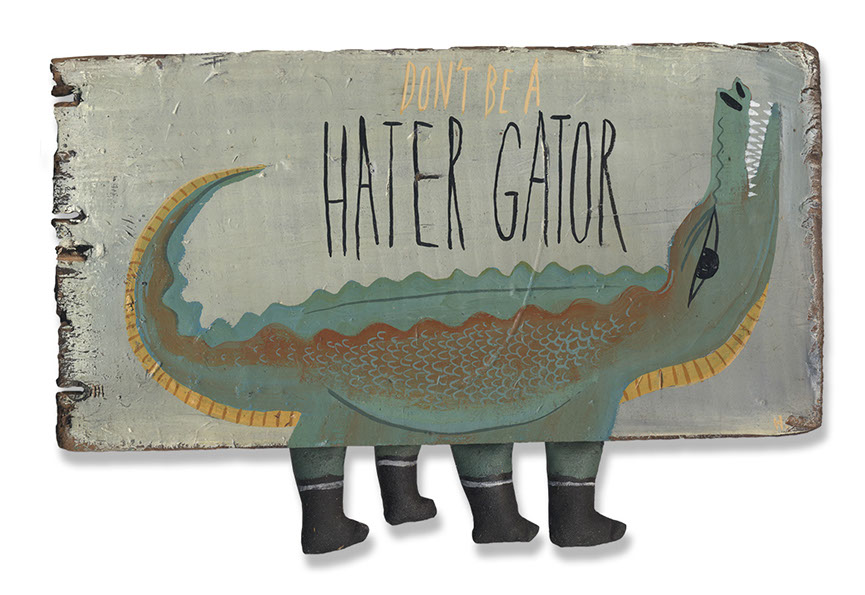 dont_be_a_hater_gator.jpg