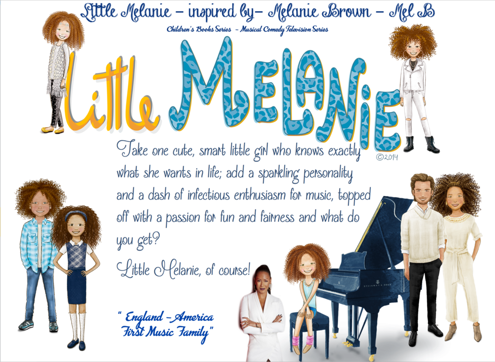 WE ARE LONDON 5 STUDIOS NEW TELEVISION AND BOOKS SERIES  LITTLE MELANIE- INSPIRED BY MY HERO - MEL B - MELANIE BROWN
