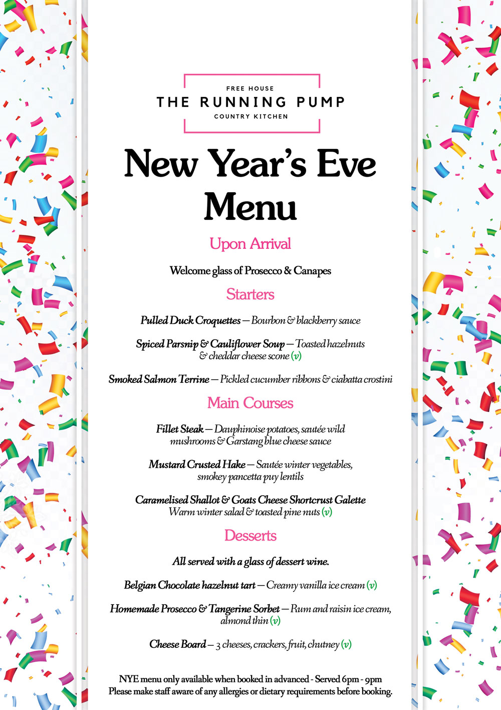 NEW YEAR's EVE MENU - Our special menu, running between 6-9pm on New Year's Eve 2017. Advance booking and pre-order required. Please visit our bookings page or give us a call to book a table. Click the menu to view in full-screen mode.Price - £39.95 per head.