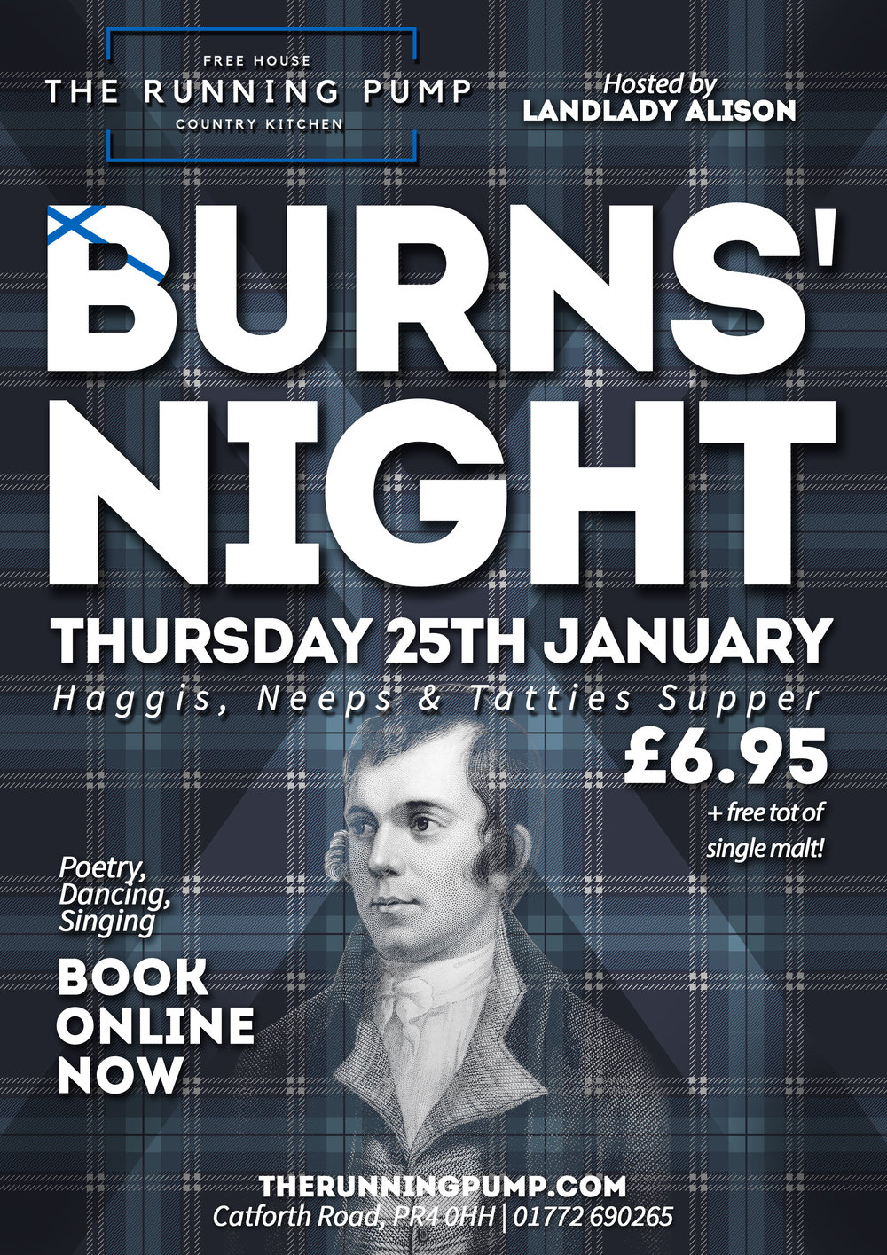 BURNS' NIGHT - To beat the January blues, the Running Pump is organizing a great night of fun and culture to celebrate the life of the great bard, Robert Burns.A Haggis, Neeps & Tatties Supper will be available for only £6.95 with a free tot of single malt for those who want it, to raise a toast to the hearty, steaming haggis.Landlady Alison will be reciting Burn's famous Address to the Haggis and all are invited to share their talents, reciting a poem, singing a song or performing any other entertaining party piece. There will be a fine playlist of Scottish music and Alison will act as caller to give you all a chance to learn and join in a few Scottish Country Dances.So, get your tartan glad rags on and join us for a night of fun and frolics.