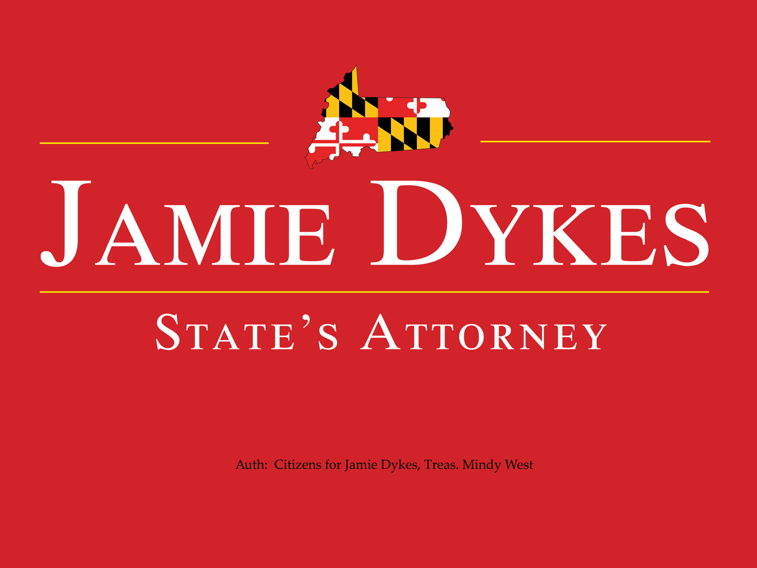 Jamie Dykes for State's Attorney