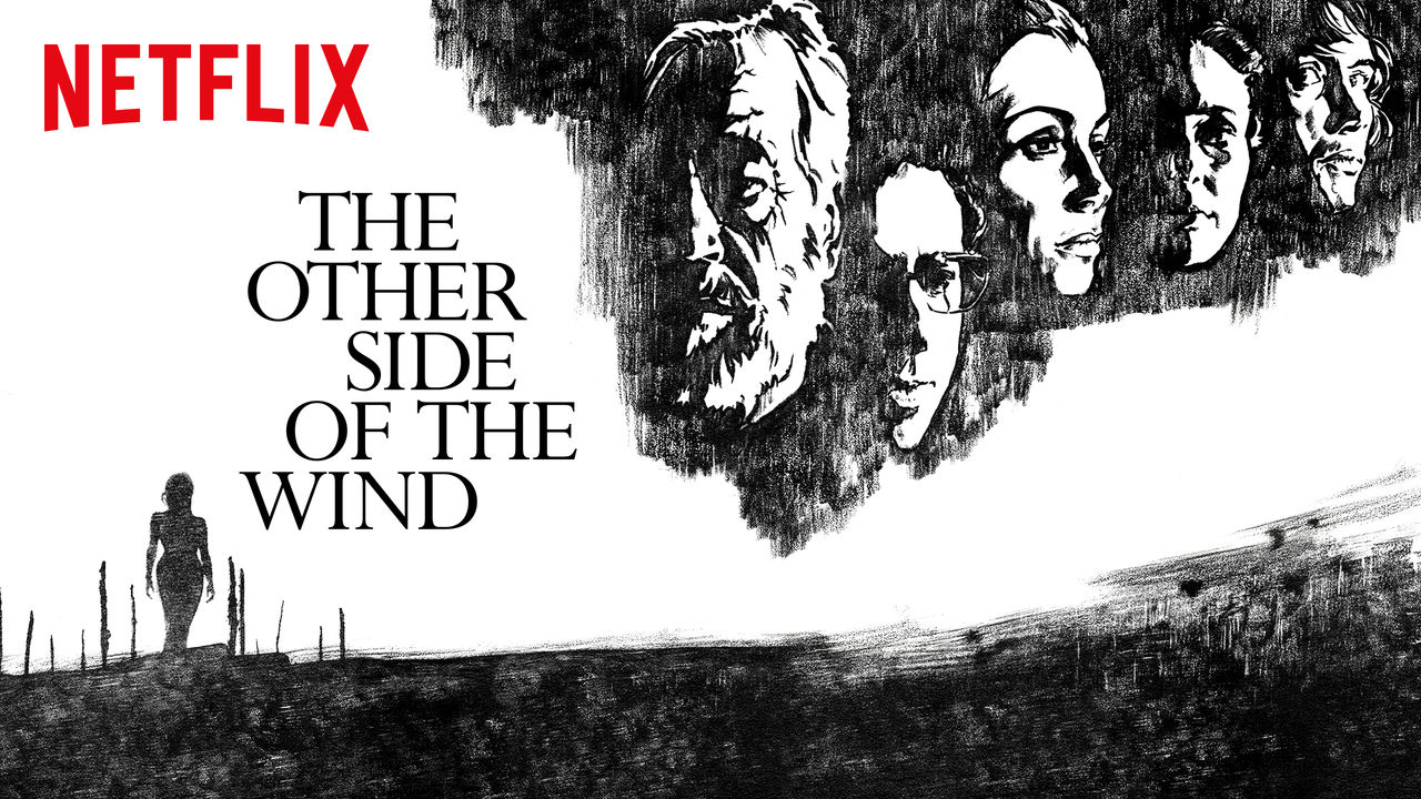 the other side of the wind movie 2018