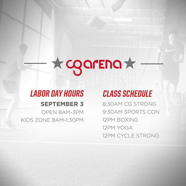 CG Arena will be open on Labor Day from 8a-3p! Check out the class schedule. #cgarenagroupfitness