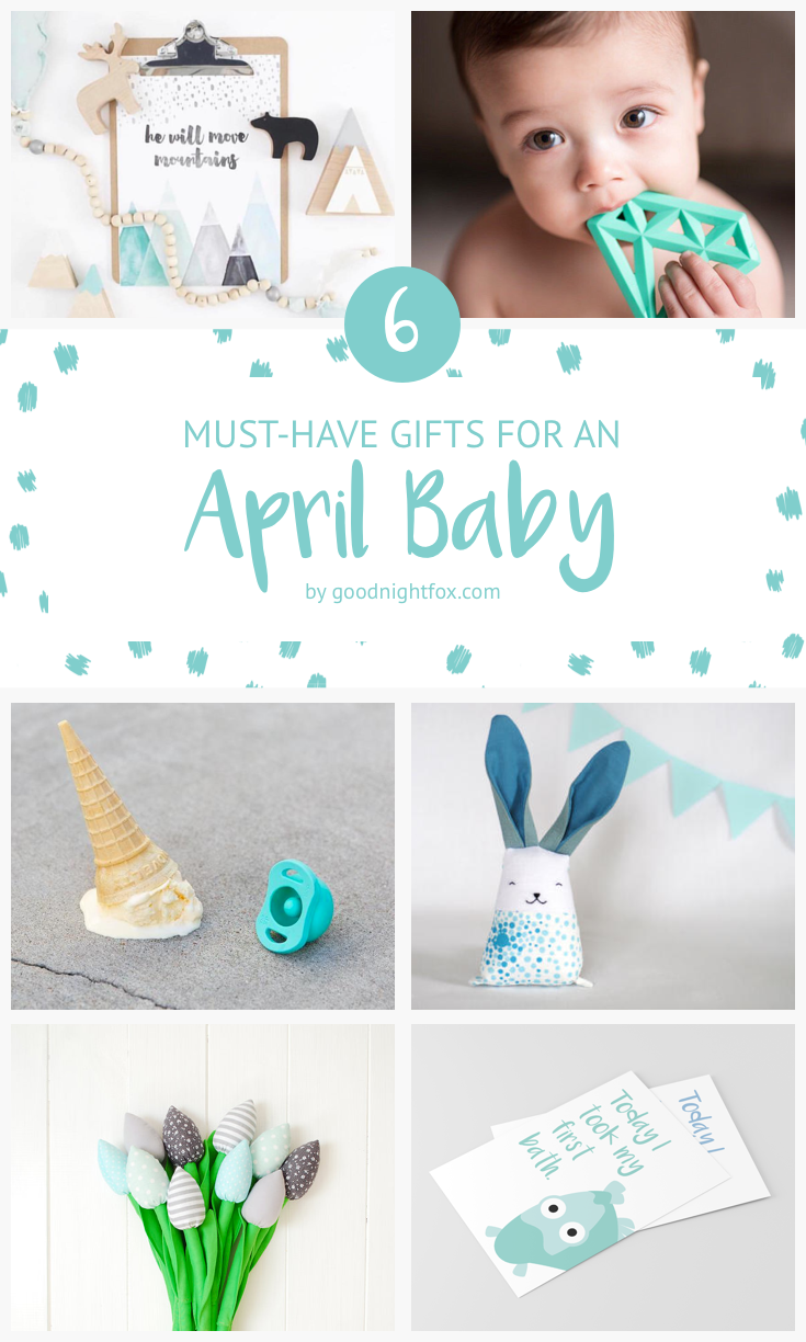 6-must-have-gifts-for-an-april-baby.png