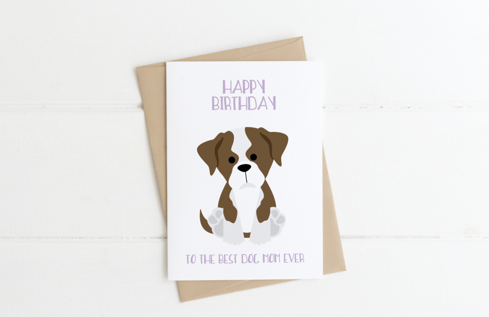 Boxer Dog Mom Birthday Card