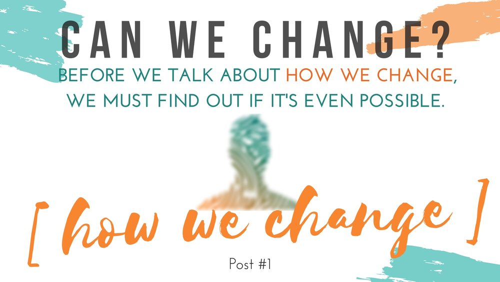 Can We Change_ (1).jpg