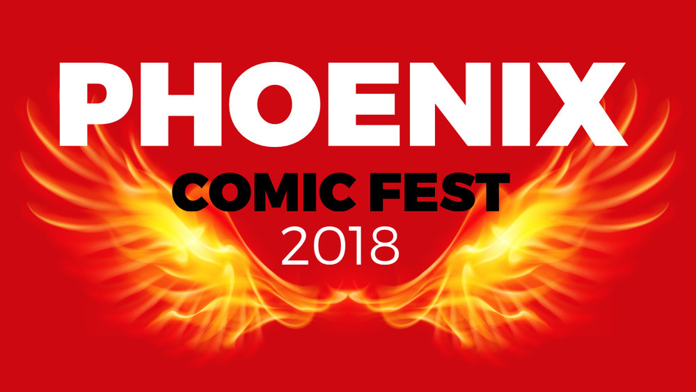 HEADER Phoenix Comic Fest 2018.jpg