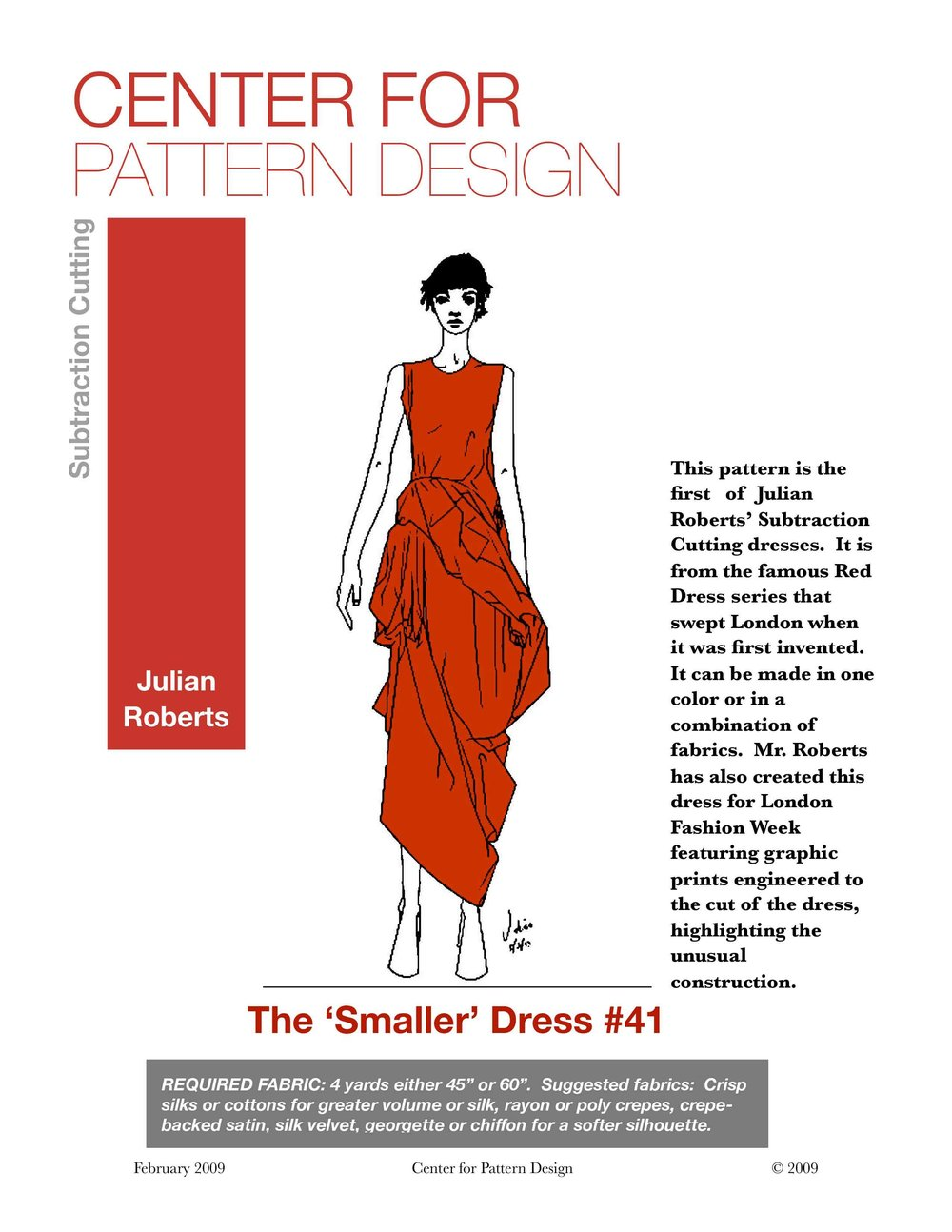SMALLER DRESS #41 - PATTERN INSTRUCTIONSPDF PATTERNLEARN MORE ABOUT JULIAN:FREE CUTTING BOOK DOWNLOAD