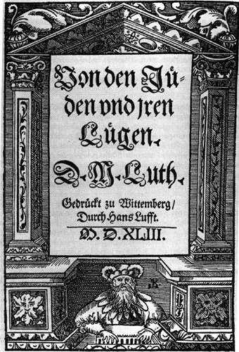 Original 1543 title page of Luther's rant  On the Jews and Their Lies .