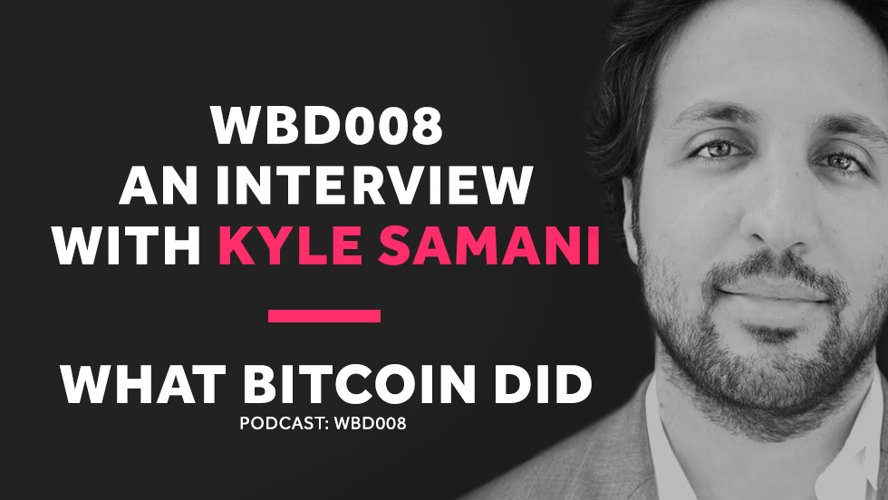 WBD008 - Interview with Kyle Samani.png