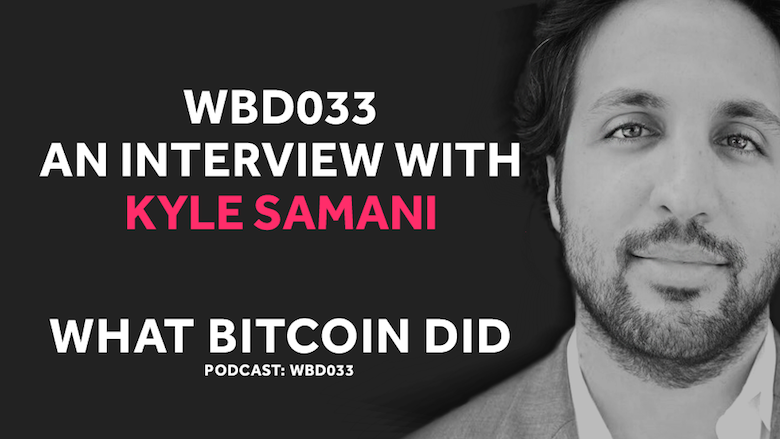 Will Bitcoin or Ethereum Become a Global Digital Reserve Asset     WBD033 - SEPTEMBER 7, 2018