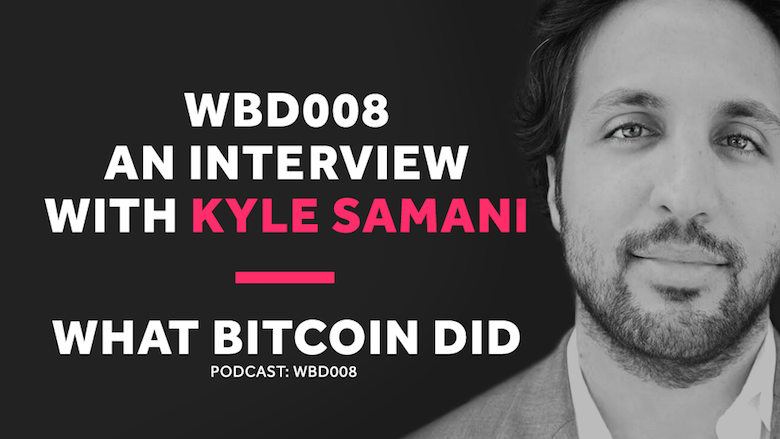 Why Bitcoin is Failing     WBD008 - MARCH 16, 2018
