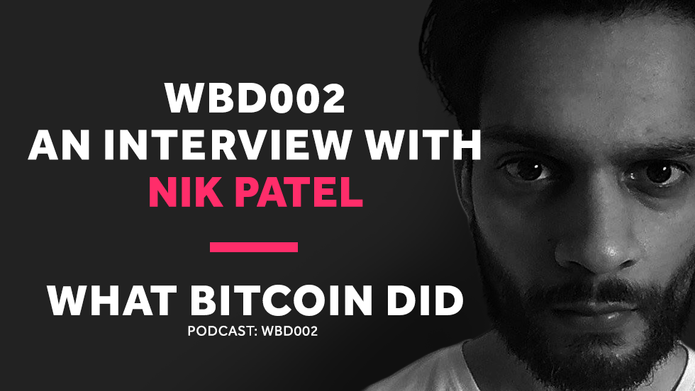 Getting Hacked and Losing Your Crypto     WBD002 - NOVEMBER 30, 2018