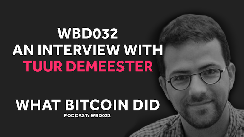 The Looming Debt Crisis and Central Banks for Bitcoin     WBD032 - AUGUST 31, 2018
