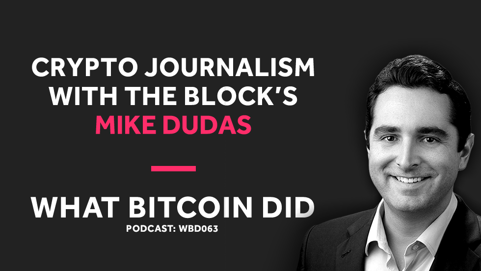 Mike Dudas from The Block on Crypto Journalism     JANUARY 11, 2019