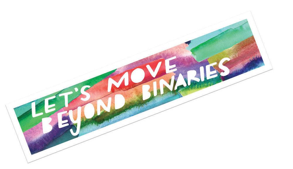 """Let's Move Beyond Binaries"" -  Sticker"