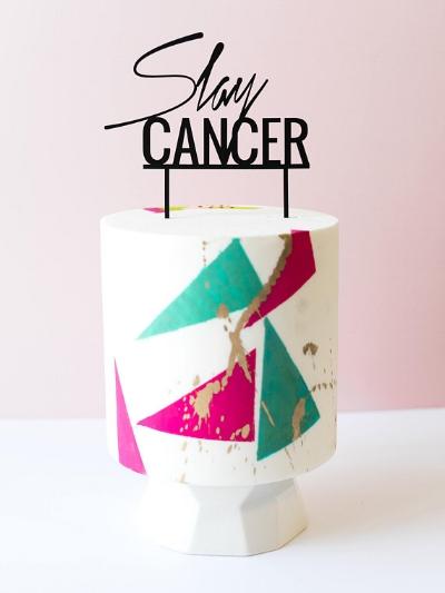Slay_Cancer_Cake_Topper.jpg