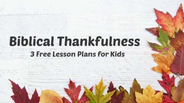 gratitude-bible-lessons-635x357.jpg