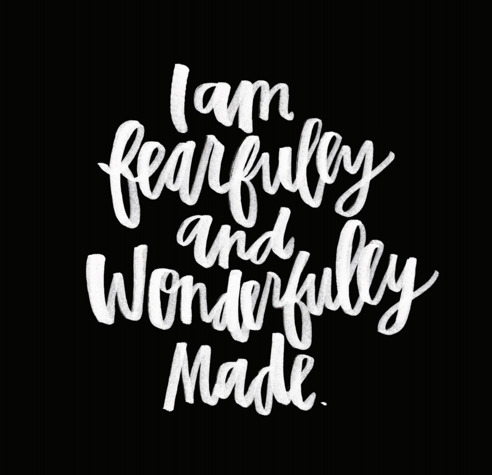 Fearfully And Wonderfully Made (black)