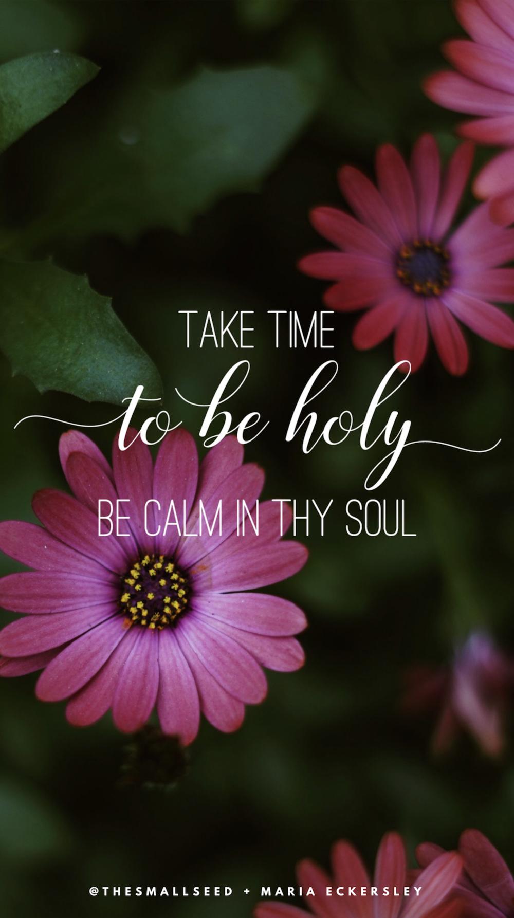 Be Calm In Thy Soul*