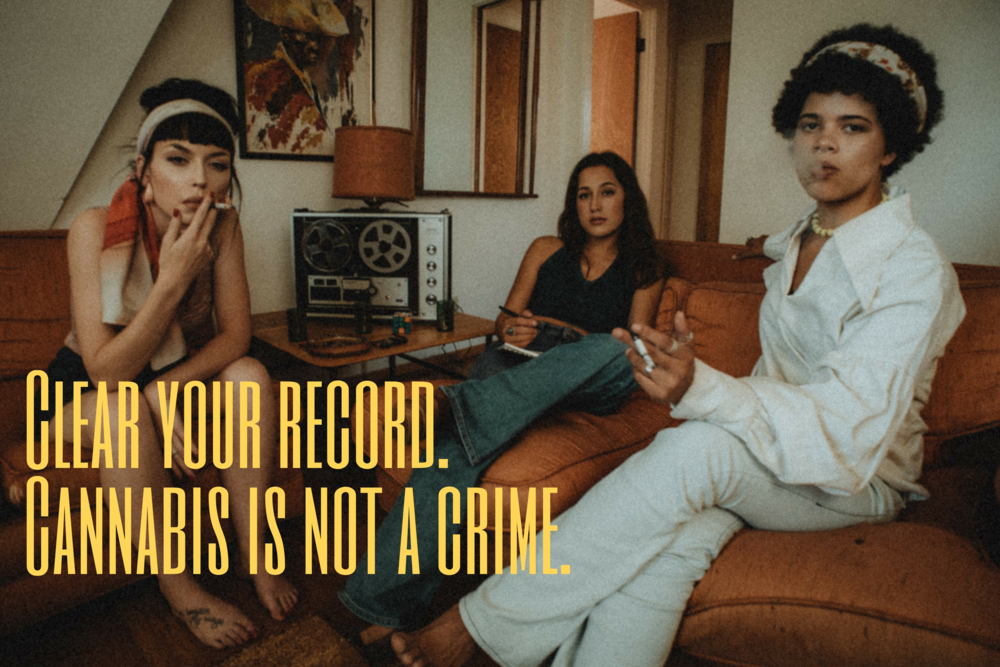 Clear your record. Cannabis is not a crime.