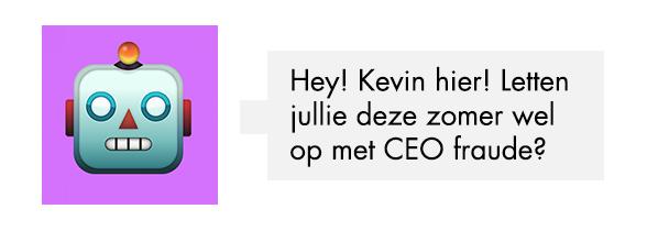 Kevin CEO Alert