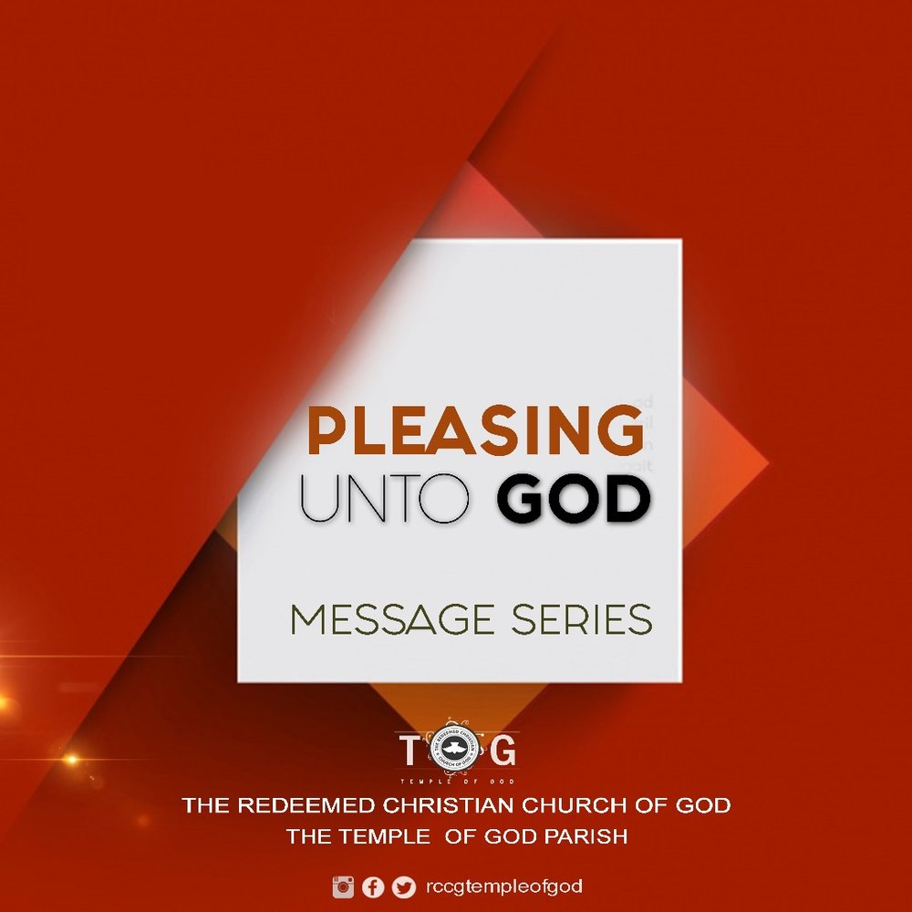 Pleasing Unto God - March, 2018